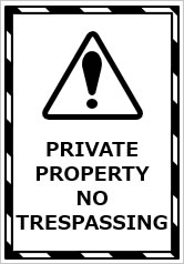 PRIVATE PROPERTY NO TRESPASSINGの貼り紙画像